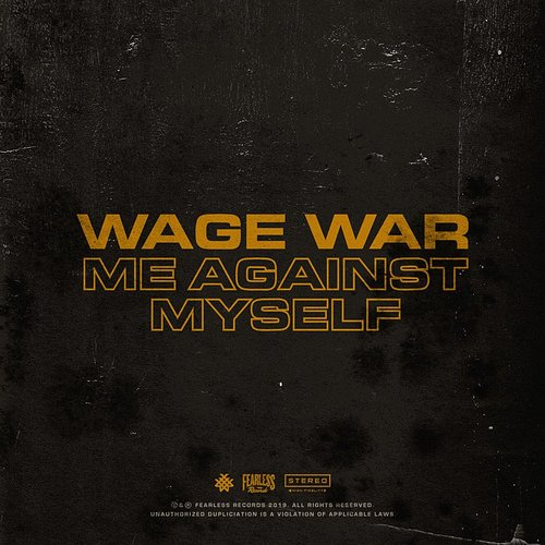 Wage War - Me Against Myself - Single