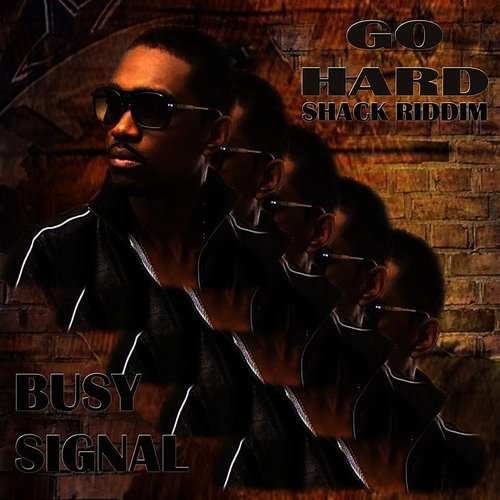 Busy Signal - Go Hard - Single
