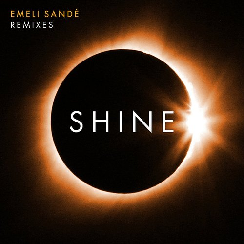 Emeli Sandé - Shine (Remixes) - Single