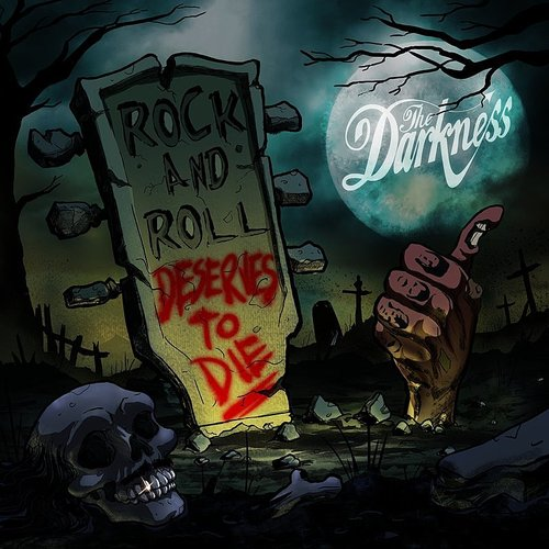 The Darkness - Rock And Roll Deserves To Die - Single