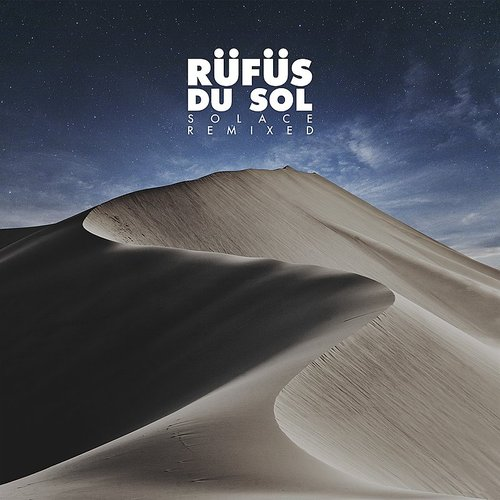 Rufus Du Sol - Solace (Lastlings Remix) - Single