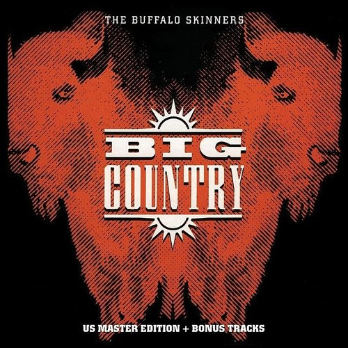 Big Country - Buffalo Skinners (Blk) (Gate) [180 Gram]