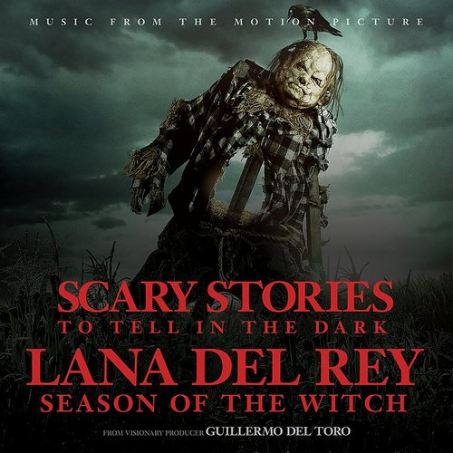 "Lana Del Rey - Season Of The Witch (From The Motion Picture ""Scary Stories To Tell In The Dark"") - Single"