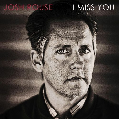 Josh Rouse - I Miss You - Single
