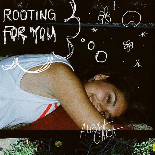 Alessia Cara - Rooting For You - Single