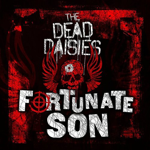 The Dead Daisies - Fortunate Son - Single