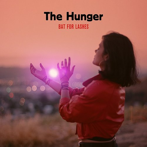Bat For Lashes - The Hunger - Single