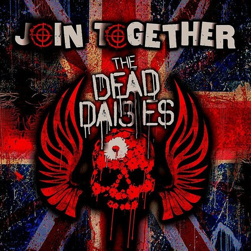 The Dead Daisies - Join Together - Single