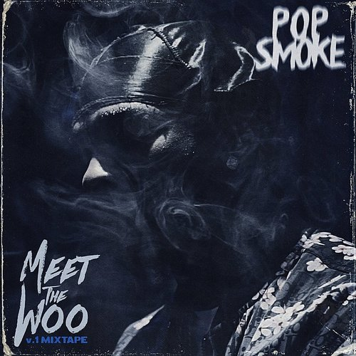 Pop Smoke - Meet The Woo [RSD BF 2020]