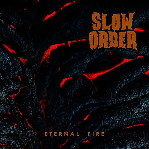 Slow Order - Eternal Fire