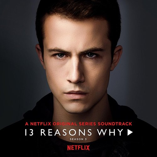 5 Seconds Of Summer - 13 Reasons Why (Season 3)