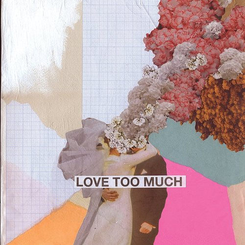 Keane - Love Too Much - Single