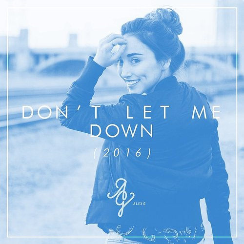 Alex G - Don't Let Me Down - Single