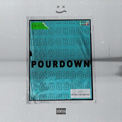 Gray - Pour Down (Feat. Reallifealways) - Single