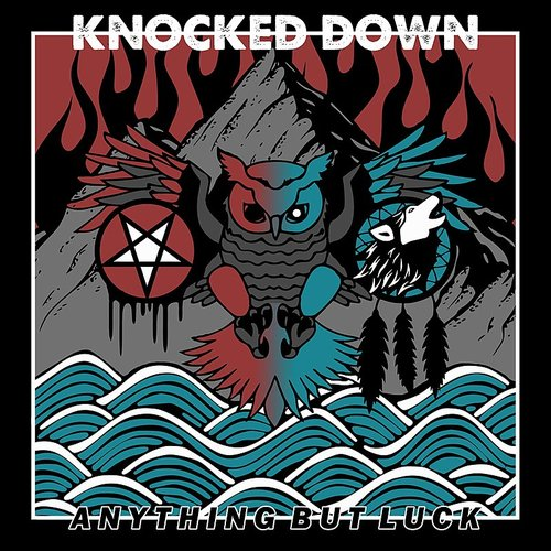 Knocked Down - Anything But Luck (Can)