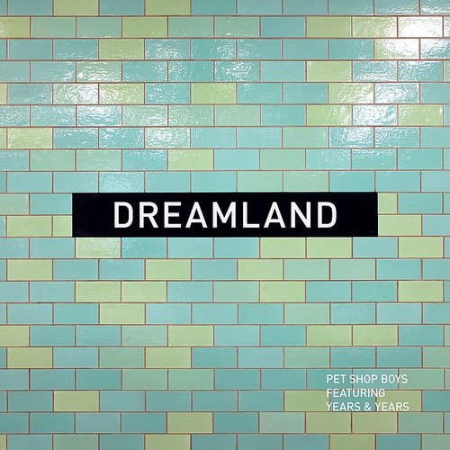 Pet Shop Boys - Dreamland - Single