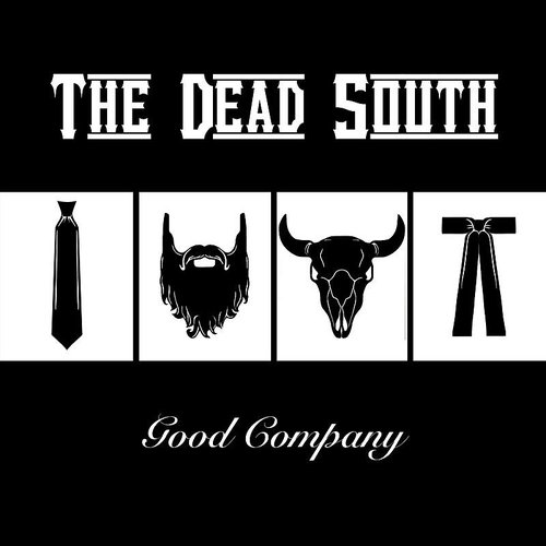 The Dead South - Good Company [LP]