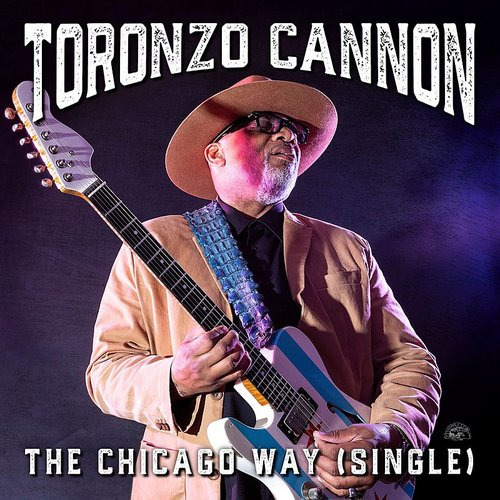 Toronzo Cannon - The Chicago Way - Single