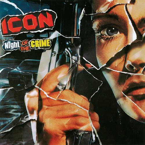 Icon - Night Of The Crime (Reis) (Jpn)