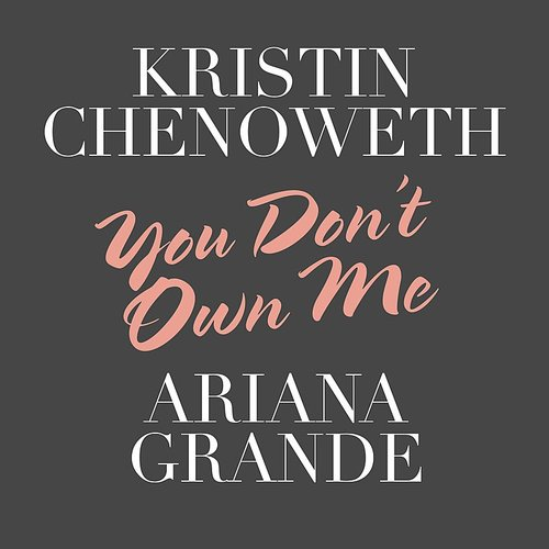 Kristin Chenoweth - You Don't Own Me - Single