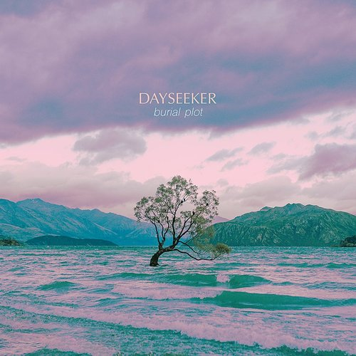 Dayseeker - Burial Plot - Single