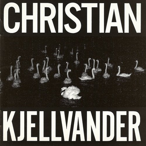 Christian Kjellvander - I Saw Her From Here / I Saw Here