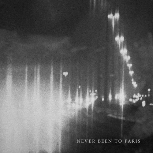 Capitol - Never Been To Paris - Single