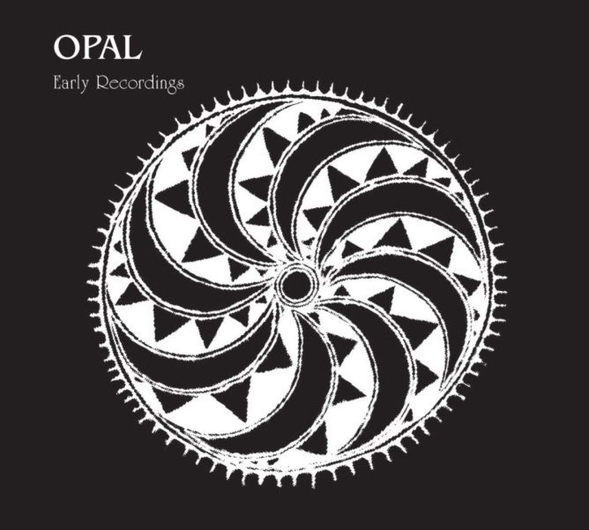 Opal - Early Recordings