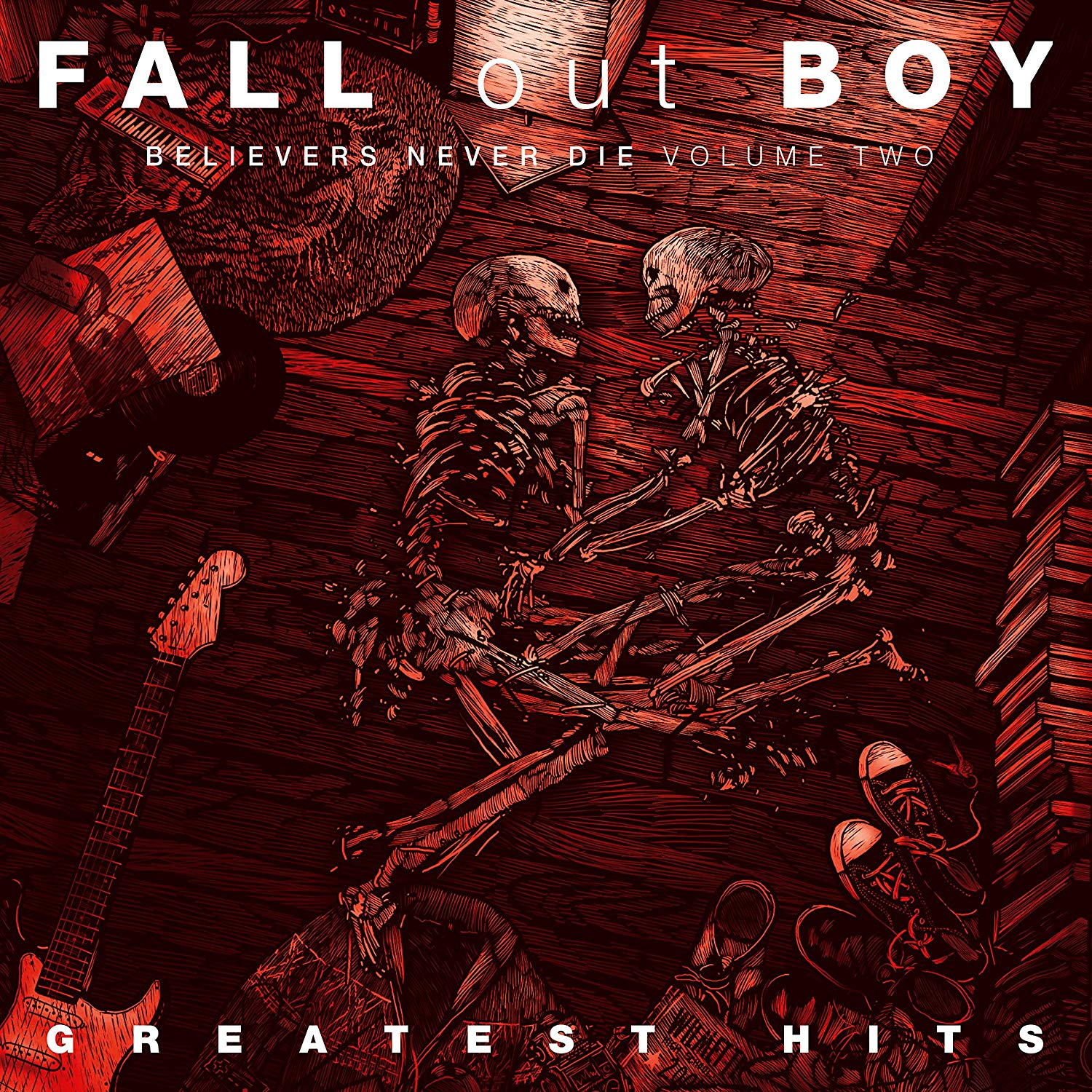 Fall Out Boy - Believers Never Die Vol. 2