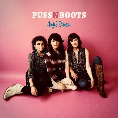 Puss N Boots - Angel Dream - Single