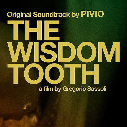 Pivio - The Wisdom Tooth