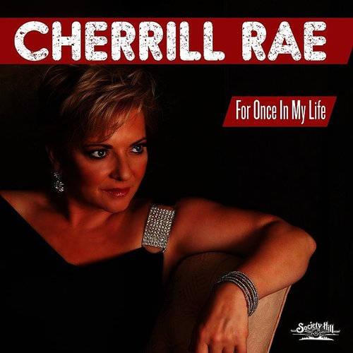 Cherrill Rae - For Once In My Life