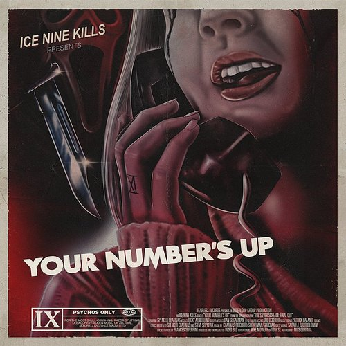 Ice Nine Kills - Your Number's Up