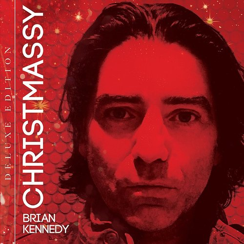Brian Kennedy - Christmassy (Deluxe Edition)