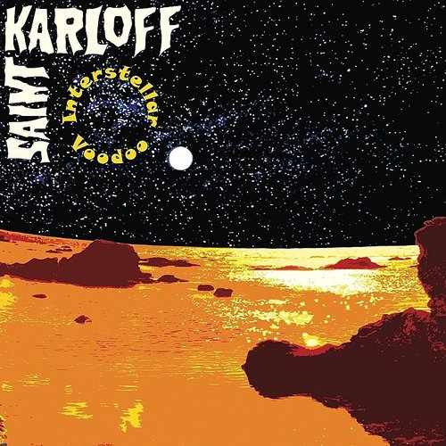 Saint Karloff - Interstellar Voodoo (Ltd)