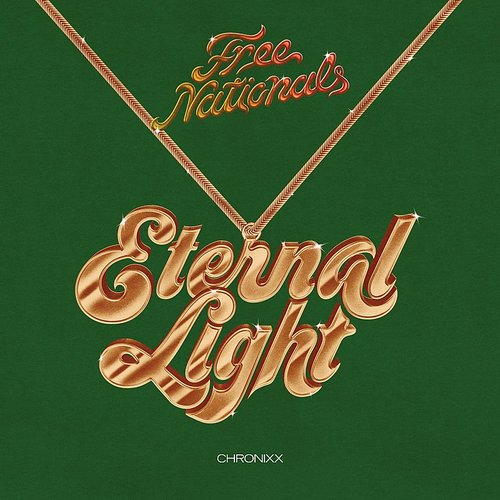 Free Nationals - Eternal Light - Single