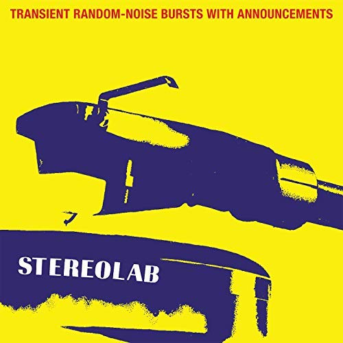Stereolab - Transient Random Noise Bursts With Announcements [Limited Edition Clear LP]