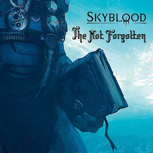 Skyblood - The Not Forgotten - Single