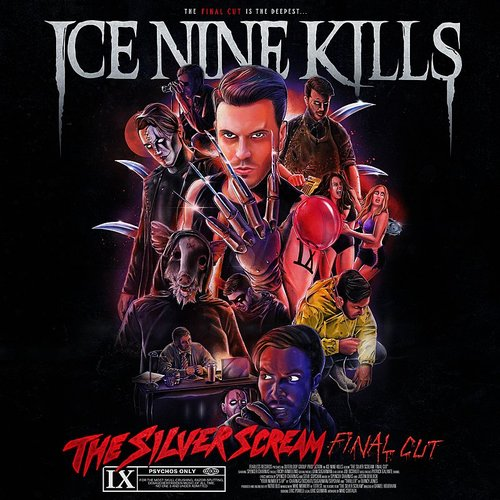Ice Nine Kills - The Silver Scream (Final Cut)