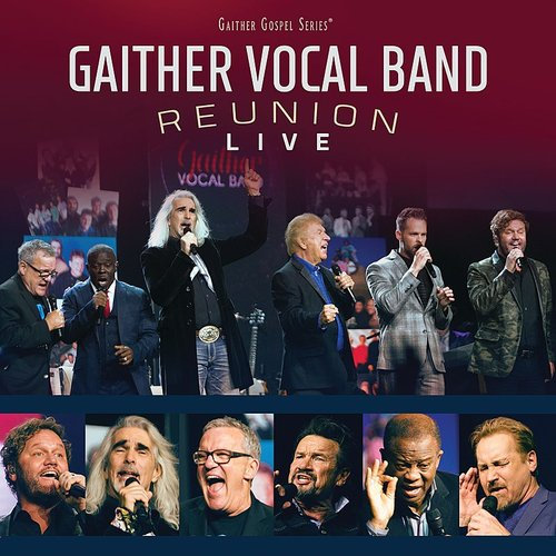 Gaither Vocal Band - Reunion Live
