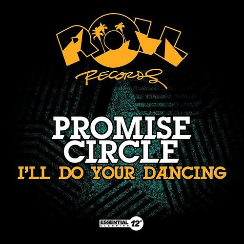 Promise Circle - I'll Do Your Dancing