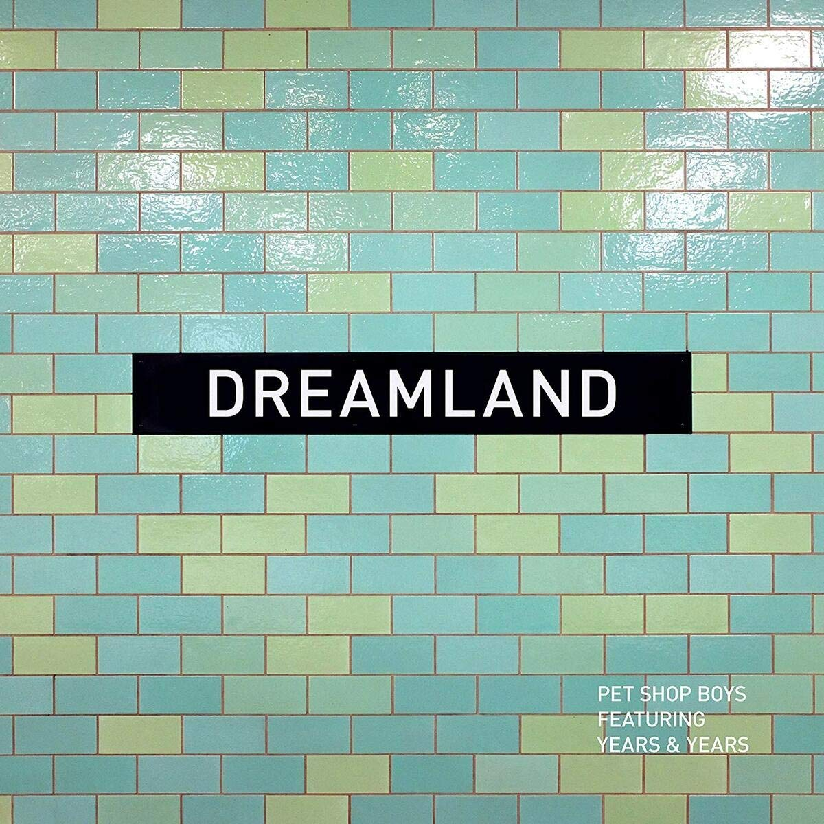 Pet Shop Boys - Dreamland
