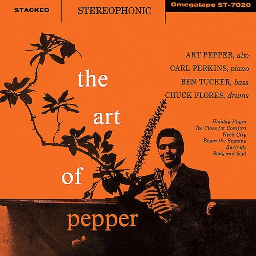 Art Pepper - The Art Of Pepper