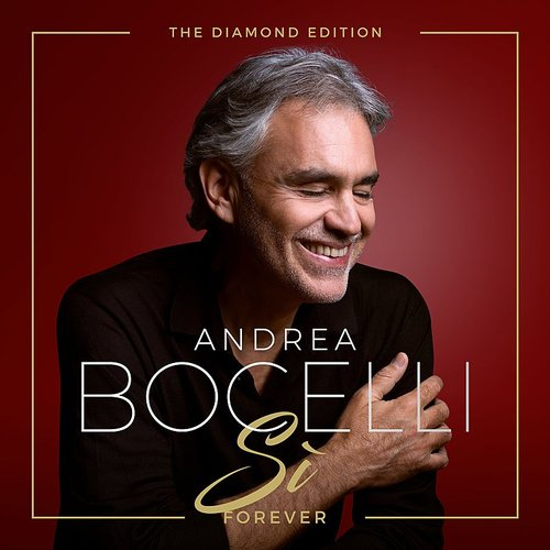 Andrea Bocelli - Si Forever: The Diamond Edition (Ita)