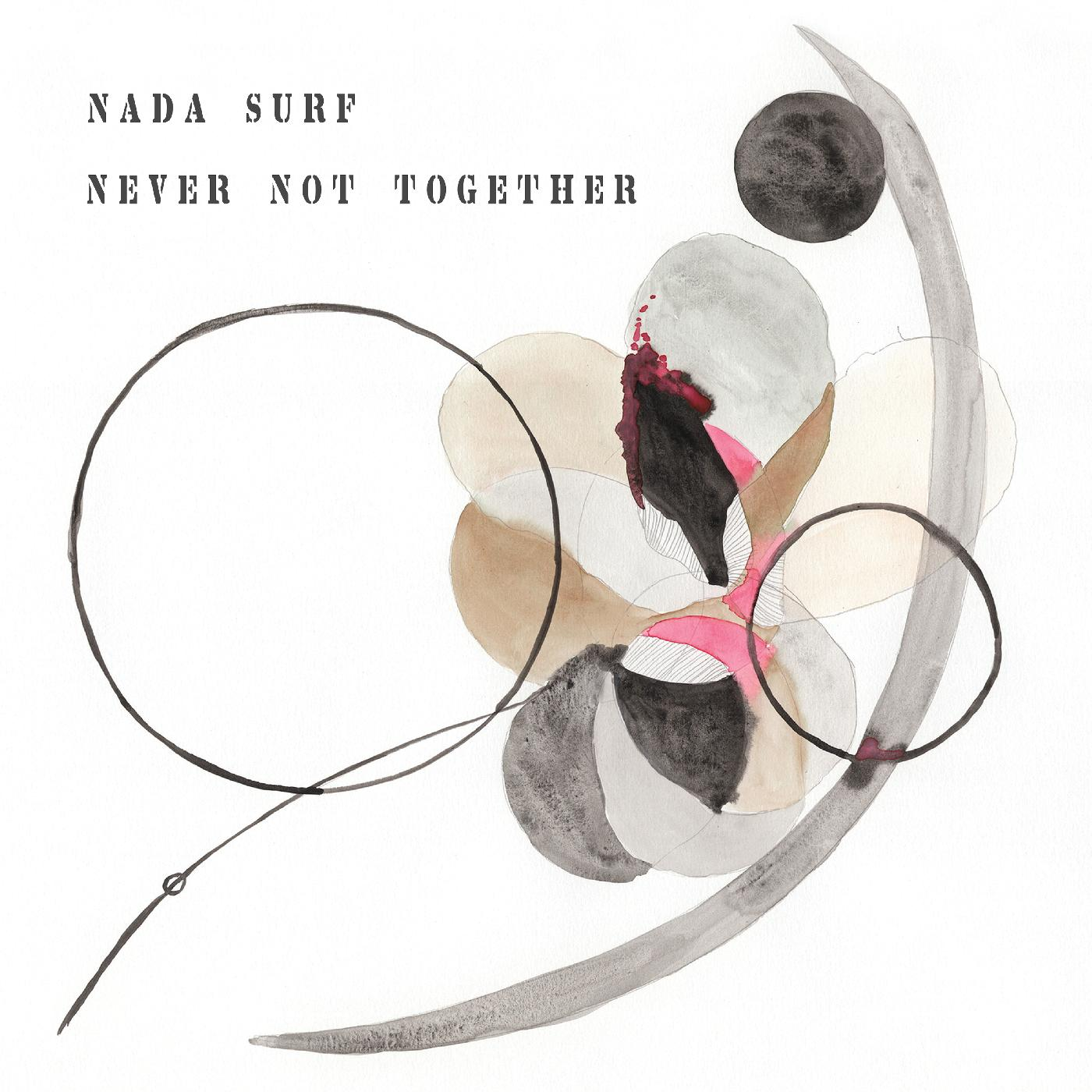 Nada Surf - Never Not Together [LP]
