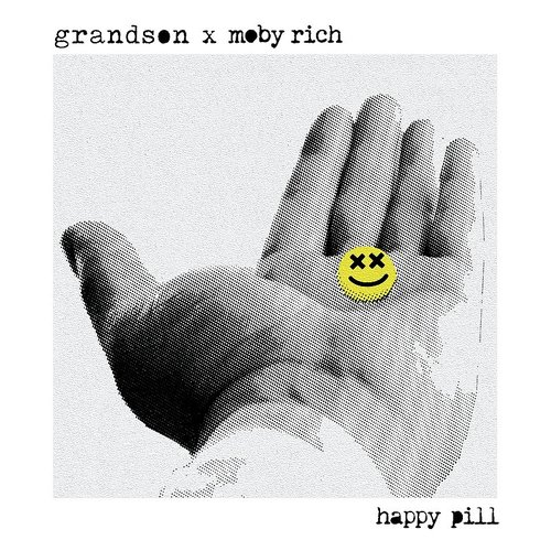 Grandson - Happy Pill
