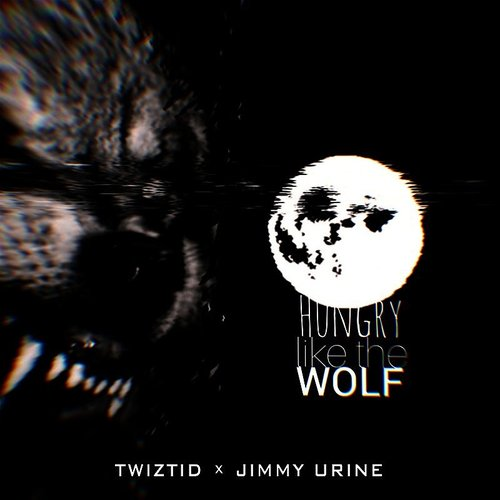 Twiztid - Hungry Like The Wolf - Single
