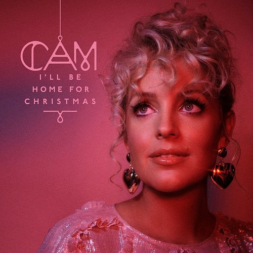 Cam - I'll Be Home For Christmas - Single