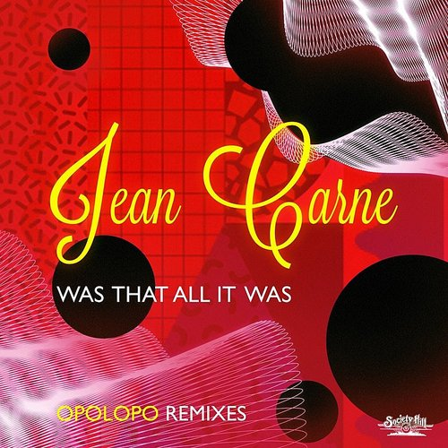 Jean Carne - Was That All It Was - Opolopo Remixes