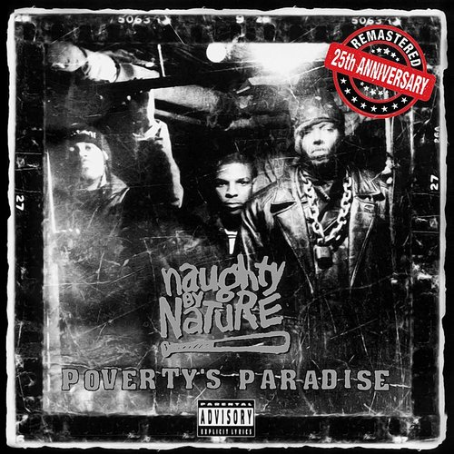 Naughty By Nature - Poverty's Paradise (25th Anniversary - Remastered)